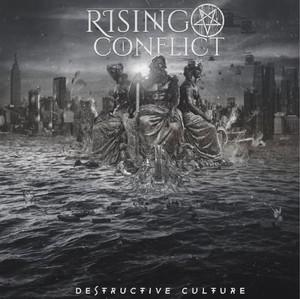 Rising Conflict - Destructive Culture (EP) (2016)