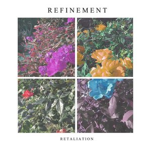 Refinement – Retaliation [EP] (2016) Album (MP3 320 Kbps)