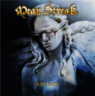 Mean Streak - Blind Faith (2017)
