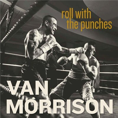 Van Morrison - Roll With the Punches (2017)