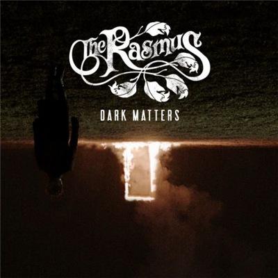 The Rasmus - Dark Matters (2017)