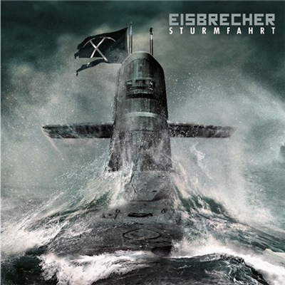 Eisbrecher - Sturmfahrt [Deluxe Edition] (2017)