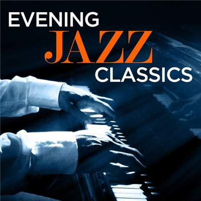 VA - Evening Jazz Classics (2017)