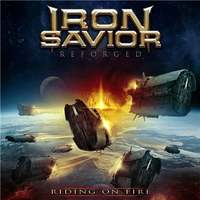 Iron Savior - Reforged - Riding On Fire (2017)