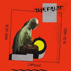 The Faint - Capsule: 1999-2016 (2016)