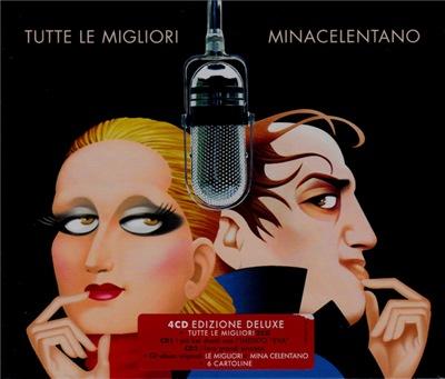 Mina & Celentano - Tutte Le Migliori [Deluxe Edition] (2017)