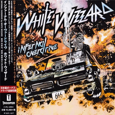 White Wizzard - Infernal Overdrive [Japanese Edition] (2018)