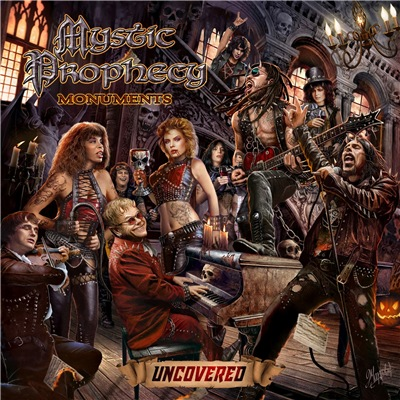 Mystic Prophecy - Monuments Uncovered (2018)