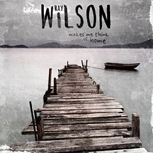 Ray Wilson (Stiltskin) - Makes Me Think Of Home (2016)