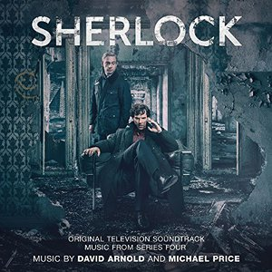 David Arnold & Michael Price - Sherlock (Music From Series Four) [Land -al Television Soundtrack] (2017)