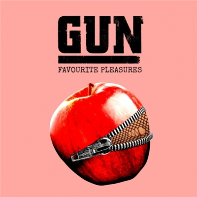 Gun - Favourite Pleasures [Deluxe Edition] (2017)