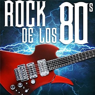 VA - Rock de los 80s (2017)
