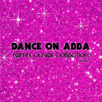 VA - Dance On ABBA - Remix Cover Collection. Vol.2 (2017)