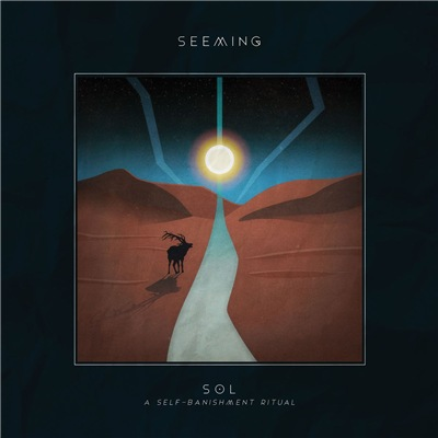 Seeming - Sol [Deluxe Edition] (2017)