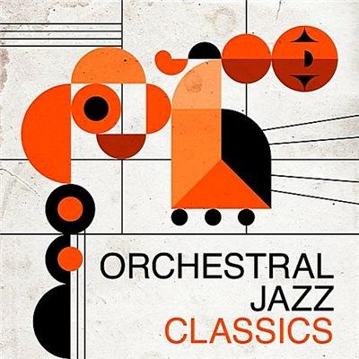 VA - Orchestral Jazz Classics (2017)