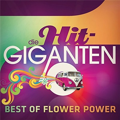 VA - Die Hit Giganten Best Of Flower Power (2017)