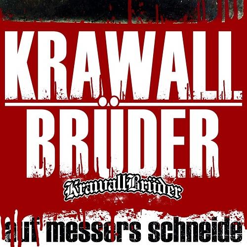 Krawallbrüder - Auf Messers Schneide (Deluxe Edition) (2019)