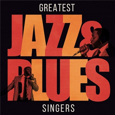 VA - Greatest Jazz And Blues Singers (2017)