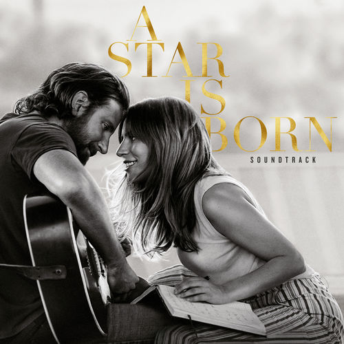 A Star Is Born Soundtrack (2018)