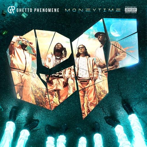 Ghetto Phenomene - Money Time (2019)