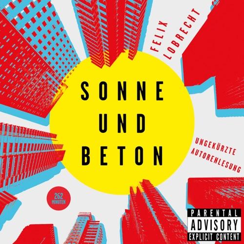 Felix Lobrecht - Sonne und Beton (2019)