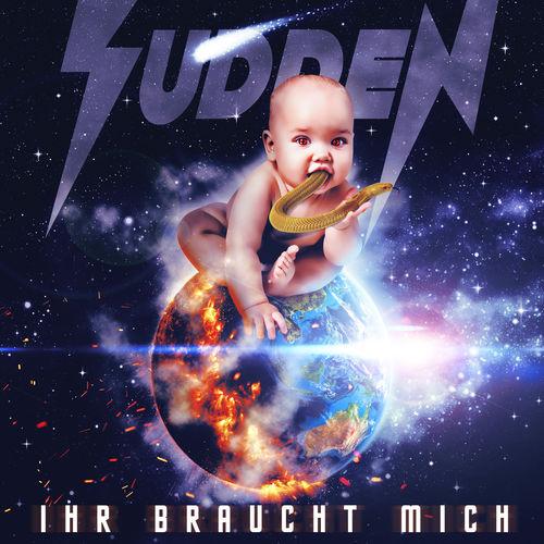 Sudden - Ihr Braucht Mich (2018)