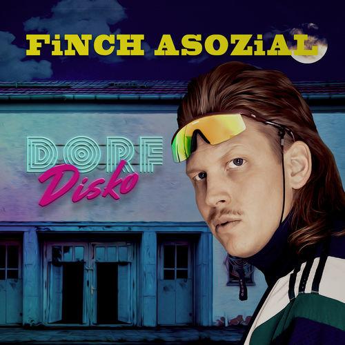 FiNCH ASOZiAL - Dorfdisko (Limited Edition) (2019)