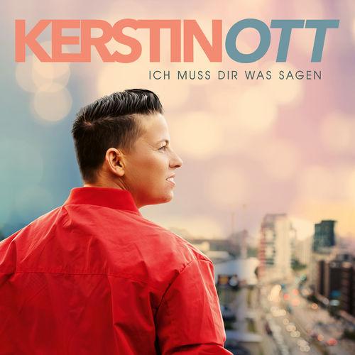 Kerstin Ott - Ich Muss Dir Was Sagen (2019)