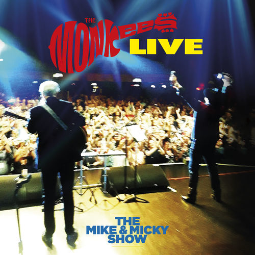 The Monkees - The Mike & Micky Show Live (2020)