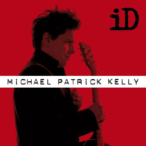 Michael Patrick Kelly - iD (Extended Version) (2017)