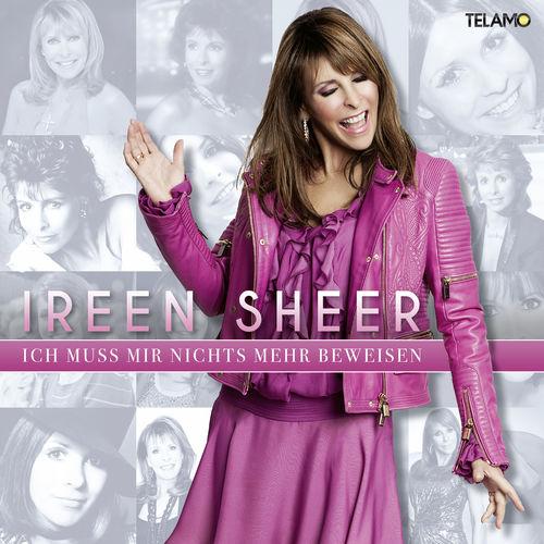 Ireen Sheer - Ich Muss Mir Nichts Mehr Beweisen (2019)