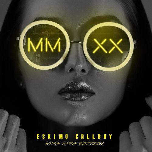Eskimo Callboy - MMXX - Hypa Hypa Edition (2021)