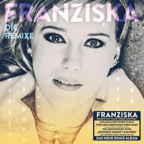 Franziska - Die Remixe (2019)