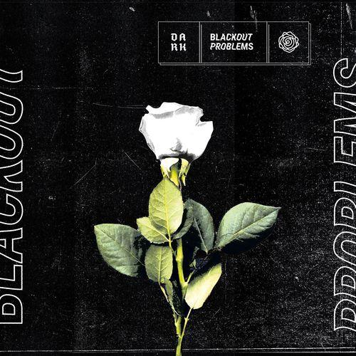 Blackout Problems - DARK (2021)