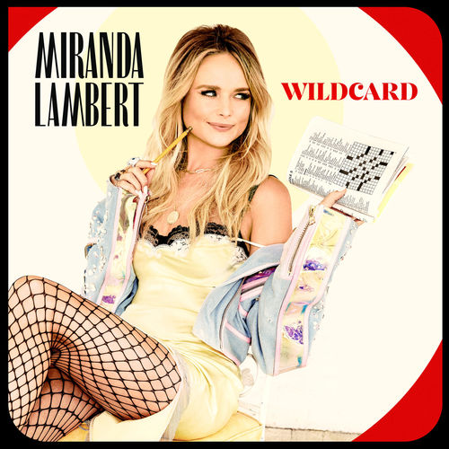 Miranda Lambert - Wildcard (2019)