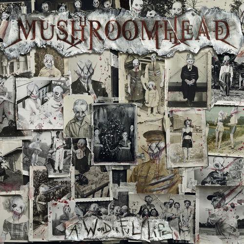 Mushroomhead - A Wonderful Life (2020)