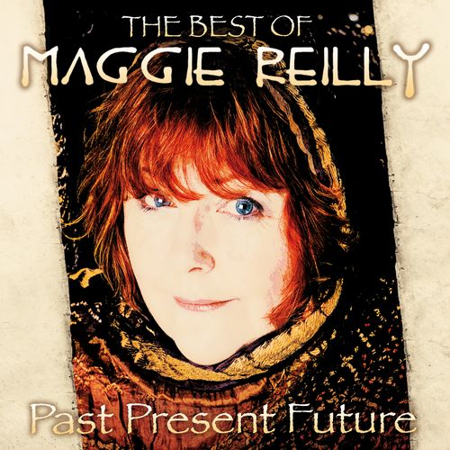 Maggie Reilly - Past Present Future: The Best Of (2021)