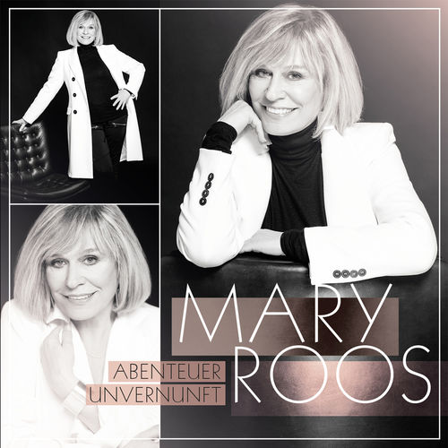 Mary Roos - Abenteuer Unvernunft (2018)