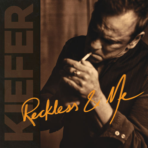 Kiefer Sutherland - Reckless & Me (2019)