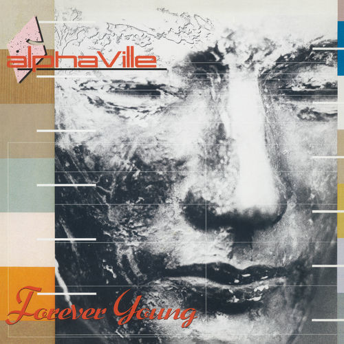 Alphaville - Forever Young (Super Deluxe) (Remaster) (2019)