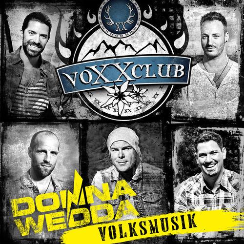 Voxxclub - Donnawedda - Volksmusik (2019)