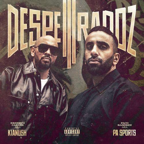 PA Sports & Kianush - Desperadoz III (2021)