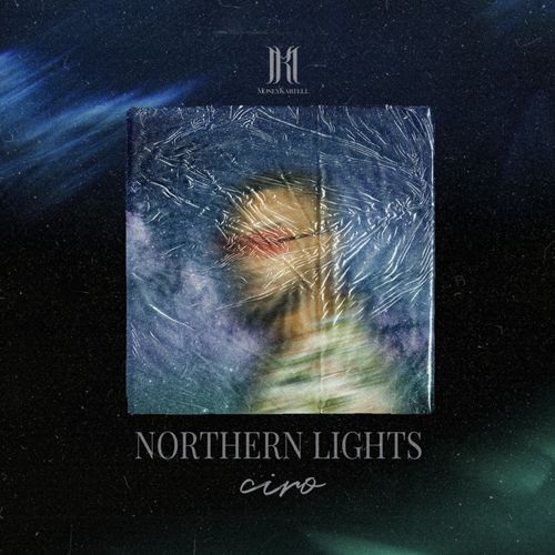 Ciro - NORTHERN LIGHTS EP (2020)