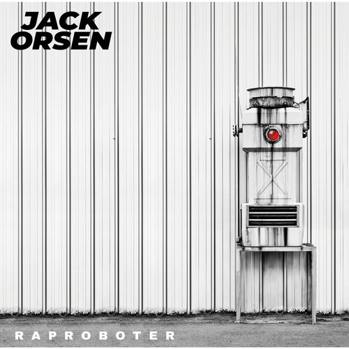 Jack Orsen - Rap Roboter (2021)