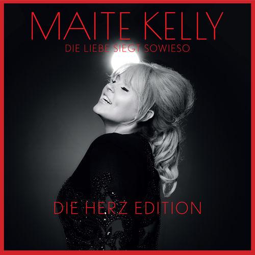 Maite Kelly - Die Liebe Siegt Sowieso (Die Herz Edition) (2019)