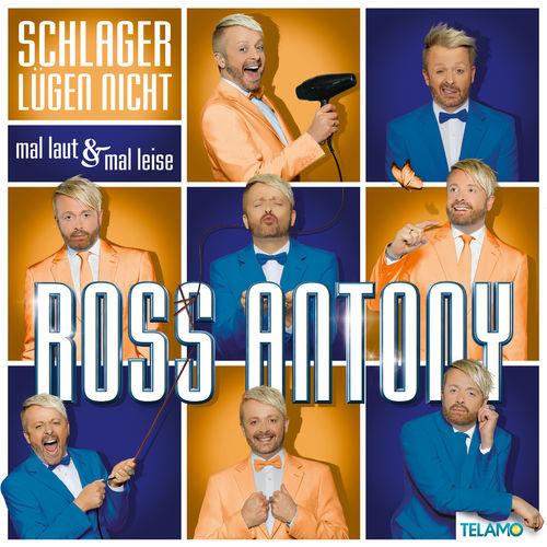 Ross Antony - Schlager Lügen Nicht: Mal Laut & Mal Leise (2020)