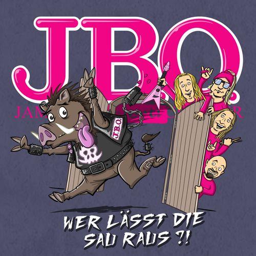 J.B.O. - Wer Lässt Die Sau Raus?! (2019)