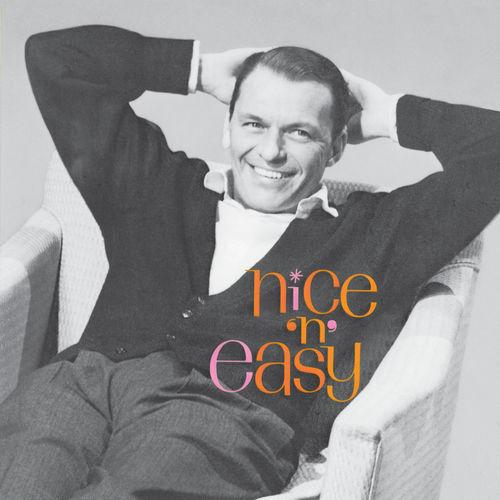 Frank Sinatra - Nice 'n' Easy (2020 Mix) (2020)
