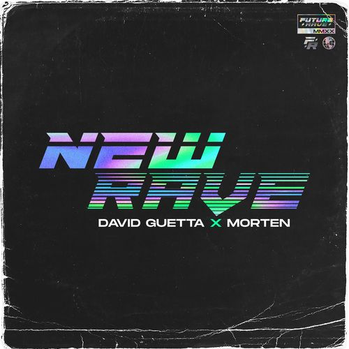 David Guetta x Morten - New Rave (2020)