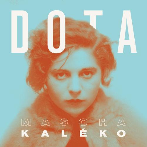 Dota Kehr - Kaléko (2020)